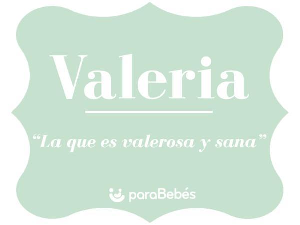 Significado del nombre Valeria