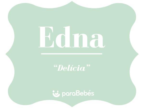 Significado del nombre Edna